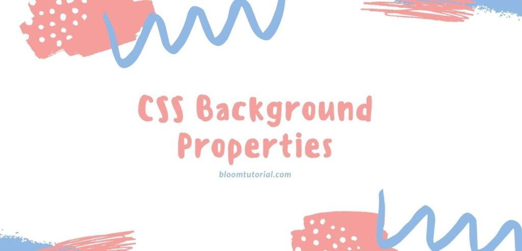 css background properties